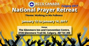 RCCG Canada Prayer Retreat @ The Glenmore Inn and Convention Center | Calgary | Alberta | Canada